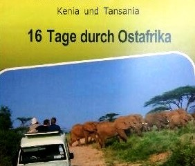 Ostafrika Safari Tour
